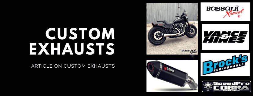 CUSTOM EXHAUSTS FOR MOTORCYCLES